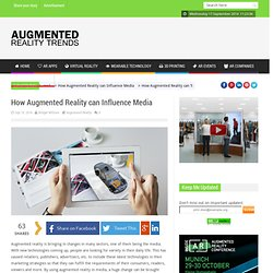 How Augmented Reality can Influence Media