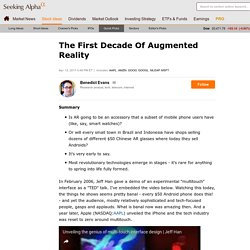 The First Decade Of Augmented Reality