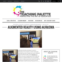 Augmented Reality Using Aurasma