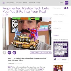 Augmented Reality Tech Lets You Put GIFs Into Your Real Life