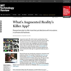Technology Review: What's Augmented Reality's Killer A