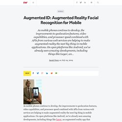 Augmented ID: Augmented Reality Facial Recognition for Mobile