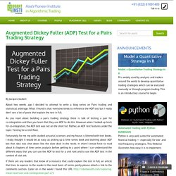 Augmented Dickey Fuller (ADF) Test for a Pairs Trading Strategy