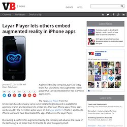 Layar Player lets others embed augmented reality in iPhone apps