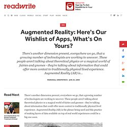 Augmented Reality: Here's Our Wishlist of Apps, What's