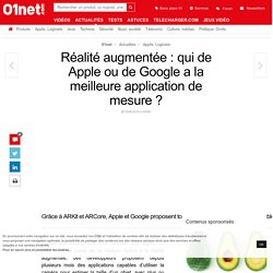 Réalité augmentée : qui de Apple ou de Google a la meilleure application de mesure ?