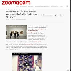 Réalité augmentée: des collégiens animent le Musée d'Art Moderne de St-Étienne