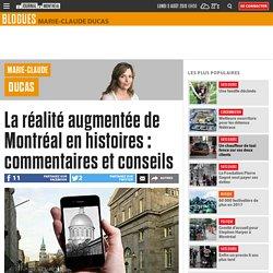 La réalité augmentée de Montréal en histoires : commentaires et conseils