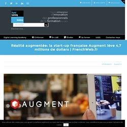 Réalité augmentée: la start-up française Augment lève 4,7 millions de dollars