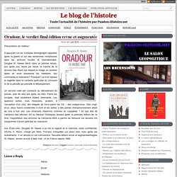 Oradour, le verdict final édition revue et augmentée