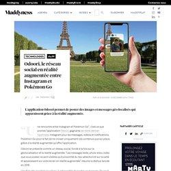 Odoori, le réseau social en réalité augmentée entre Instagram et Pokémon Go - Maddyness - Le Magazine des Startups Françaises