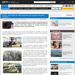 Generix : des lunettes de réalité augmentée pour la gestion d'entrepôts logistiques