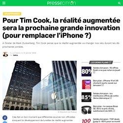 Pour Tim Cook, la réalité augmentée sera la prochaine grande innovation (pour remplacer l'iPhone ?)