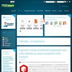Augment : Passez à la Réalité Augmentée avec votre tablette ou votre smartphone (IOS, Android)