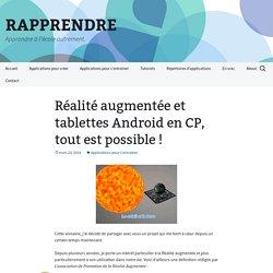 Réalité augmentée et tablettes Android en CP, tout est possible !