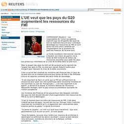 L'UE veut que les pays du G20 augmentent les ressources du FMI