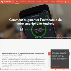 Comment augmenter l'autonomie de votre smartphone Android - Tech