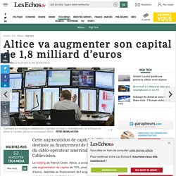 Altice va augmenter son capital de 1,8 milliard d'euros, High tech