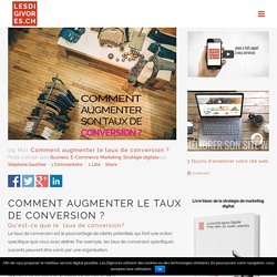 Comment augmenter le taux de conversion ? - Les DIGIVORES