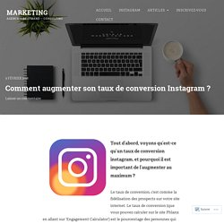 Comment augmenter son taux de conversion Instagram ? – Marketing