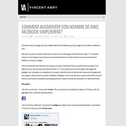 Comment augmenter son nombre de fans Facebook simplement?