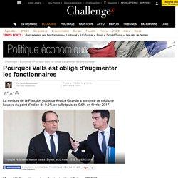 Pourquoi Valls est obligé d'augmenter les fonctionnaires