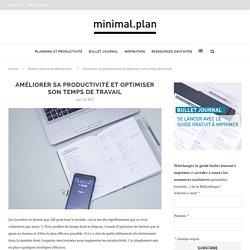 Augmenter sa productivité au travail grâce au Bullet Journal - Minimal.Plan