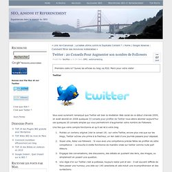 Twitter : 20 Conseils Pour Augmenter son nombre de Followers