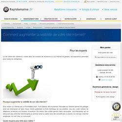 Comment augmenter la visibilité de votre site internet?