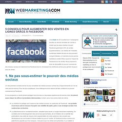 5 conseils pour augmenter ses ventes en lignes grâce à Facebook