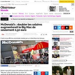 McDonald's : doubler les salaires augmenterait le Big Mac de seulement 0,50 euro