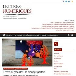 Livres augmentés : le mariage parfait entre le papier et le numérique.