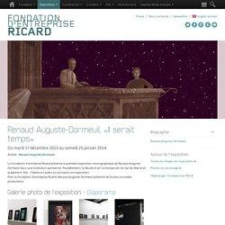 Renaud Auguste-Dormeuil, «Il serait temps» - Expositions