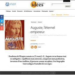 Auguste, l'éternel empereur