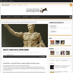 Auguste, fondateur de l'Empire romain