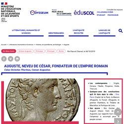 Auguste, neveu de César, fondateur de l'empire romain