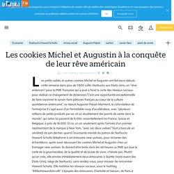 Les cookies Michel et Augustin à la conquête de leur rêve américain - Le Parisien