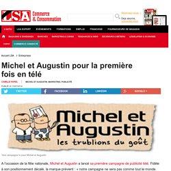 Michel et Augustin pour la première fois en... - Produits Frais