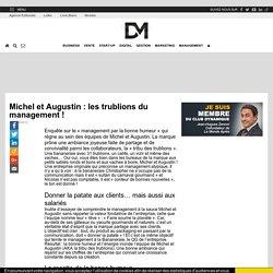 Michel et Augustin: les trublions du management!