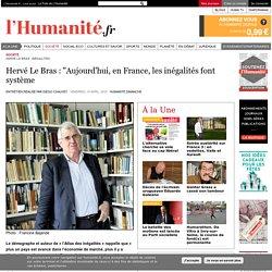 """Hervé Le Bras : """"Aujourd'hui, en France, les inégalités font système"""