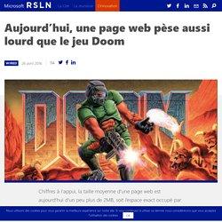 Aujourd'hui, une page web pèse aussi lourd que le jeu Doom