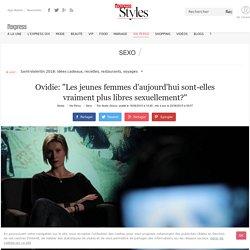 """Ovidie: """"Les jeunes femmes d'aujourd'hui sont-elles vraiment plus libres sexuellement?"""" - L'Express Styles"""