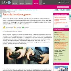 Aulas de la cultura gamer
