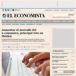 Aumentar el mercado del e-commerce, principal reto en México