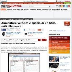Aumentare velocità e spazio di un SSD, miti alla prova - Ricerca di Windows, ClearPageFileAtShutdown e LargeSystemCache - Pagina 6