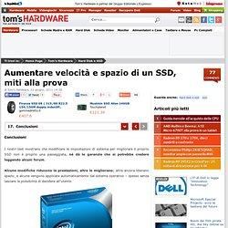 17, Aumentare velocità e spazio di un SSD, miti alla prova - Conclusioni - Pagina 17