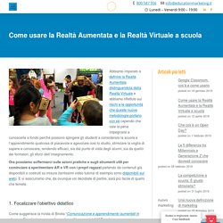 Come usare la Realtà Aumentata e la Realtà Virtuale a scuola - Education Marketing Italia: servizi, blog e esperienze per la scuola