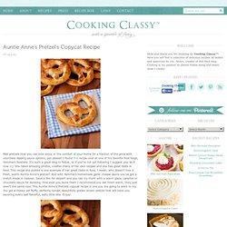 Auntie Anne's Pretzel's Copycat Recipe