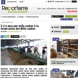 Il n'y aura pas mille vaches à la ferme-usine des Mille vaches