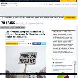 Les «Panama papers» auraient-ils été possibles avec la directive sur le secret des affaires?